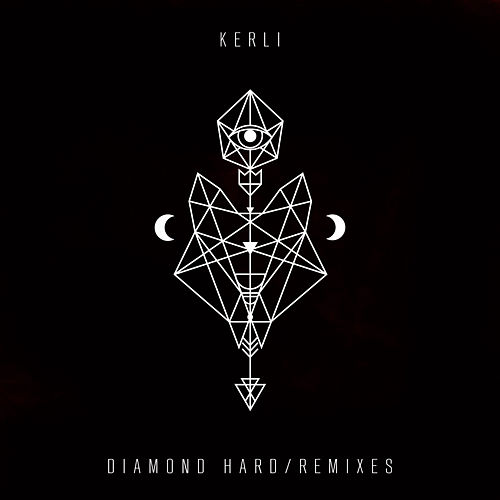 Diamond Hard [Remixes] by Kerli