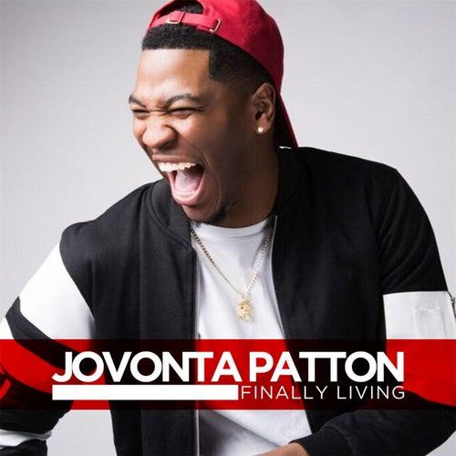 Finally Living by Jovonta Patton
