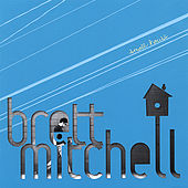 Small House by Brett Mitchell
