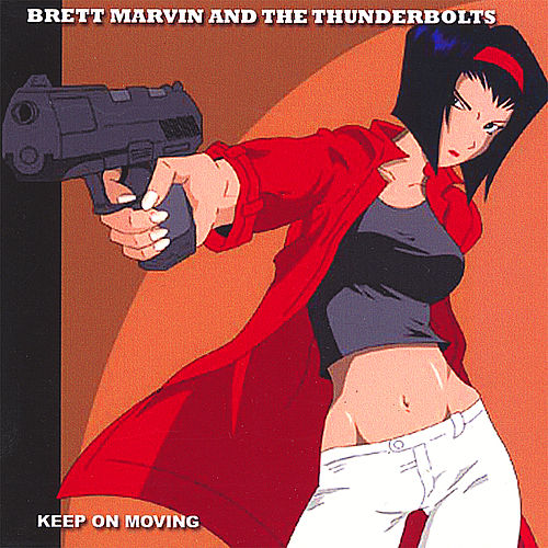 Keep On Moving by Brett Marvin and the Thunderbolts