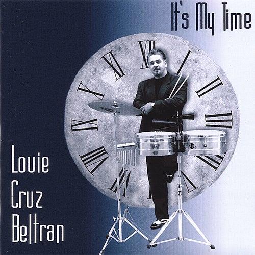 It's My Time by Louie Cruz Beltran