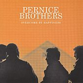 Overcome By Happiness by Pernice Brothers