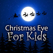 Christmas Eve for Kids by The Countdown Kids