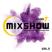 Radio 7 Mixshow, Vol. 2 by Matze Ihring & Chris Montana von Various Artists
