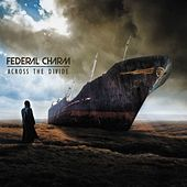 Across The Divide / 'Crossed Wires' by Federal Charm