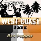 West Coast Jazz, Art Pepper by Art Pepper