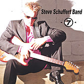 > 7 by Steve Schuffert Band