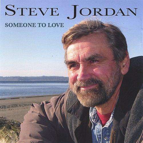 Someone to Love by Steve Jordan