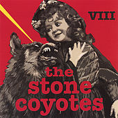 Viii by The Stone Coyotes