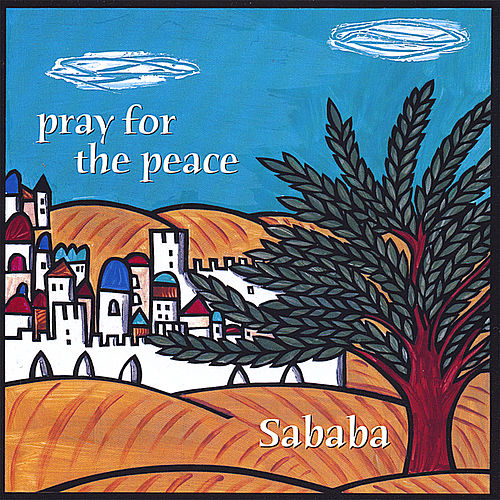 Pray for the Peace by Sababa!