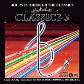 Hooked On Classics 3 by Royal Philharmonic Orchestra