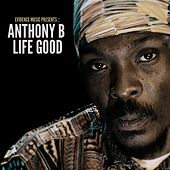 Life Good by Anthony B