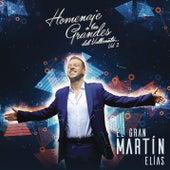 Homenaje a Los Grandes Vol. 2 by El Gran Martín Elías