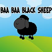 Baa Baa Black Sheep by Nursery Rhymes