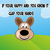 If Your Happy And You Know It Clap Your Hands by Kid Songs