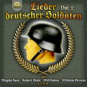 Lieder Deutscher Soldaten, Vol. 2 by Various Artists
