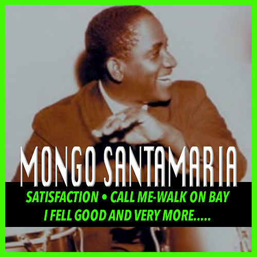 Mongo Santamaria by Mongo Santamaria