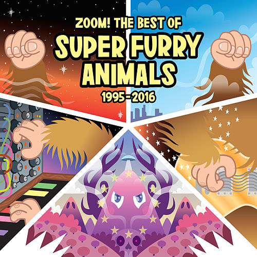 Zoom! The Best Of (1995-2016) by Super Furry Animals