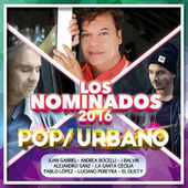 Los Nominados 2016 - Pop / Urbano by Various Artists
