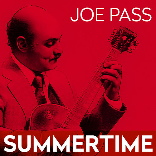 Summertime by Joe Pass