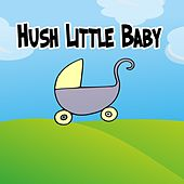 Hush Little Baby by Rockabye Lullaby