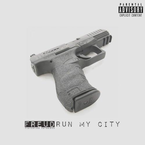 Run My City (feat. Taydabug) by F.R.E.U.D.