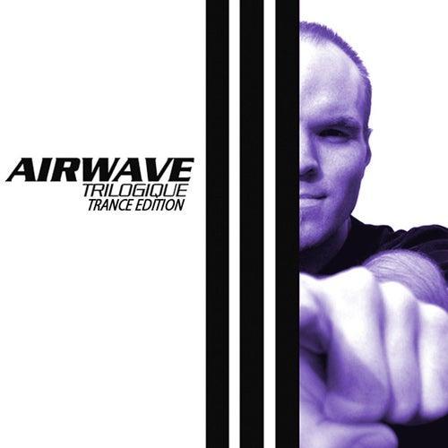 Trilogique - Trance Edition by Airwave