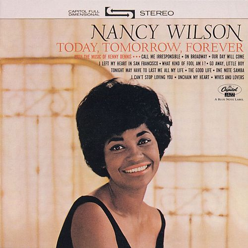 Today, Tomorrow, Forever by Nancy Wilson