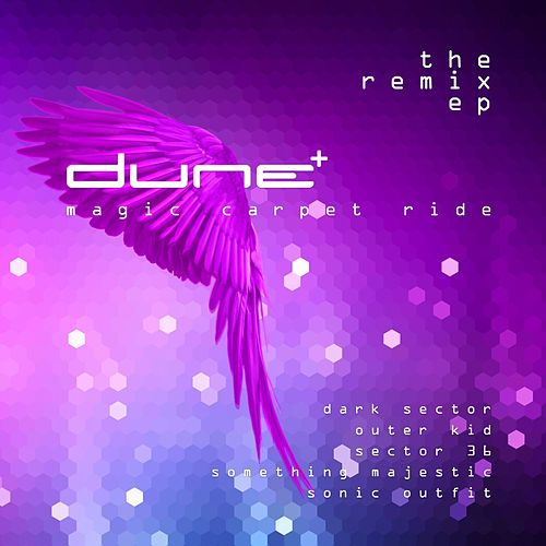 Magic Carpet Ride - The Remix EP by Dune