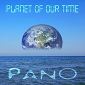 Planet of Our Time by P:ano