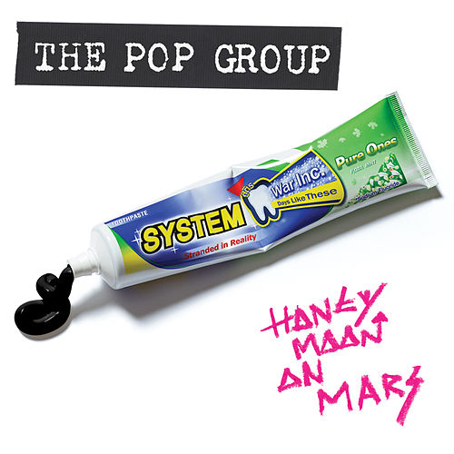 Honeymoon On Mars (Megamix EP) by The Pop Group