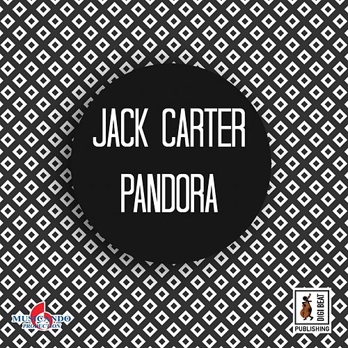Pandora by Jack Carter
