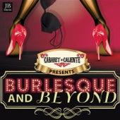 Burlesque and Beyond von Various Artists