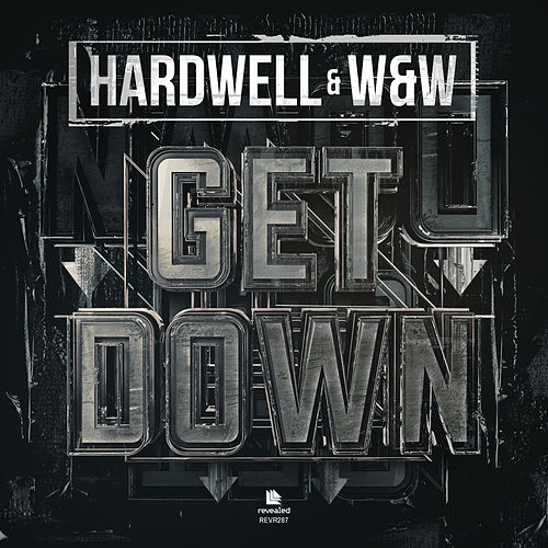 Get Down by Hardwell