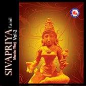 Sivapriya, Vol. 2 by Various Artists