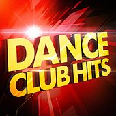 Dance Club Hits by Various Artists