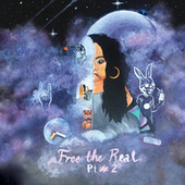 Free The Real Pt #2 by Bibi Bourelly