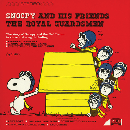 Snoopy And His Friends The Royal Guardsmen by The Royal Guardsmen