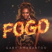 Fogo (Remixes) - EP by Gaby Amarantos