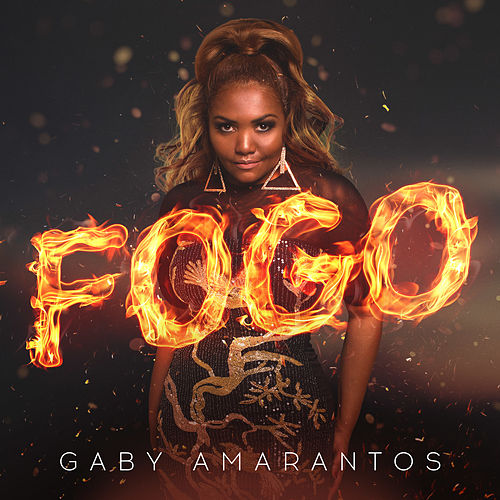Fogo (Remixes) - EP by Gaby Amarantos