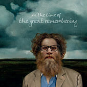 In the Time of the Great Remembering by Ben Caplan