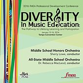 2016 Florida Music Educators Association (FMEA): Middle School Honors Orchestra & All-State Middle School Orchestra (Live) by Various Artists