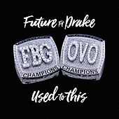 Used to This by Future