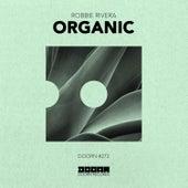 Organic by Robbie Rivera