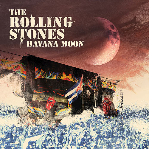 Havana Moon by The Rolling Stones