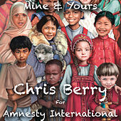 Mine and Yours by Chris Berry