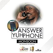Answer Yuh Phone - Single by Monsoon