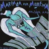 Marimba Ava Murewa by Chris Berry