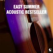 Easy Summer Acoustic Bestseller by Various Artists