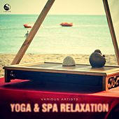 Yoga & Spa Relaxation by Various Artists